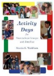 Activity Days For Homeschool Groups & Families