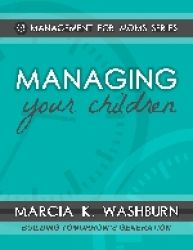 Managing Your Children