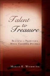 Talent to Treasure: Building a Profitable Music Teaching Business